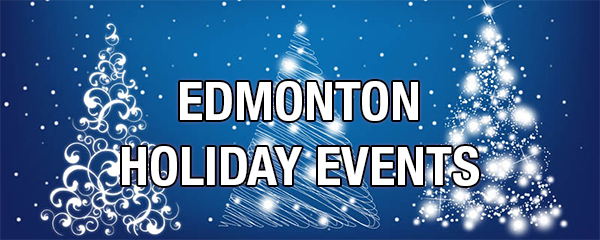 Edmonton Holiday Events